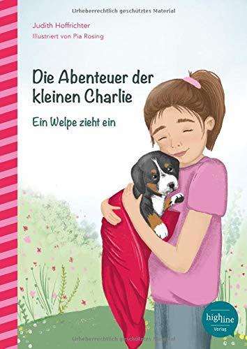 Die Abenteuer der kleinen Charlie: Ein Welpe zieht ein