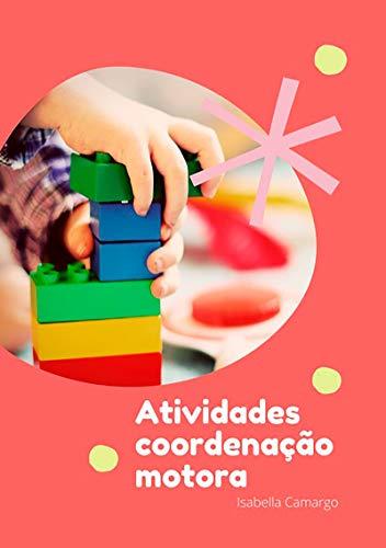 Atividades Coordenação Motora (Portuguese Edition)