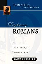 Exploring Romans (John Phillips Commentary Series) (The John Phillips Commentary Series)