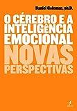O cérebro e a inteligência emocional