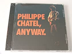 Anyway - Philippe Chatel