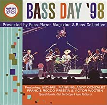 Bass Day '98: Presented By Bass Player Magazine & Bass Collective