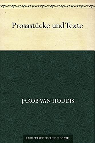 Prosastücke und Texte