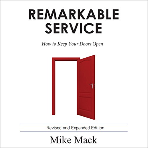 Remarkable Service: How to Keep Your Doors Open audiobook cover art