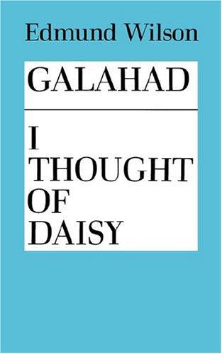 GALAHAD & I THOUGHT OF DAISY