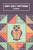 Easy Quilt Patterns Notebook: Notebook Journal  Diary/ Lined - Size 6x9 Inches 100 Pages