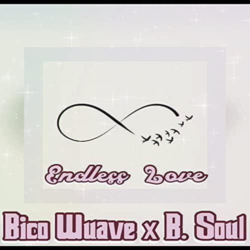 Bico Wuave & B. Soul