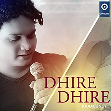 Dhire Dhire