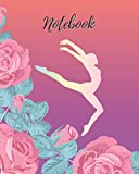 Notebook: Gymnastics & Rose - Lined Notebook, Diary, Log & Journal - Cute Gift for Gymnast Girls,...
