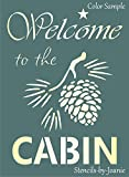 Joanie 9'x12' Stencil Welcome Cabin Pinecone Rustic Country Mountain Lodge DIY Art Sign