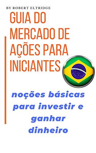 mercado de ações para iniciantes ações de investimento