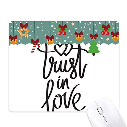 Trust in Love Quote Mouse Pad Game Kantoor Mat Kerstmis Rubber Pad