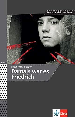 Damals war es Friedrich (Deutsch – leichter lesen)
