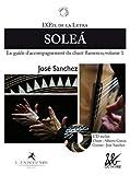 L'oeil de la Letra - volume 1 : solea + cd - Le guide d'accompagnement du chant flamenco (01) (Papier à musique) (French Edition)