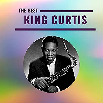 King Curtis - The Best