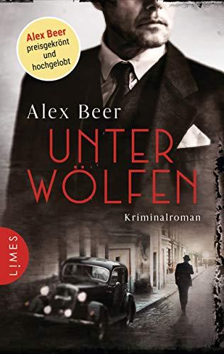 Unter Wölfen: Kriminalroman - Nürnberg 1942: Isaak Rubinstein ermittelt