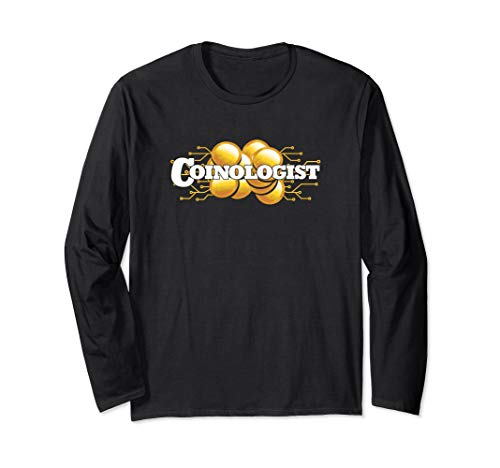 Numismatics Coinologist Coin Collecting Long Sleeve T-Shirt