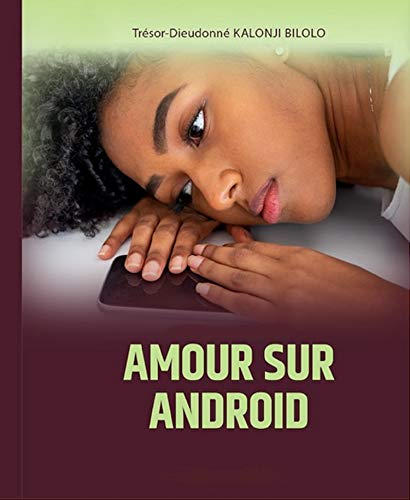 Amour sur Android (French Edition)