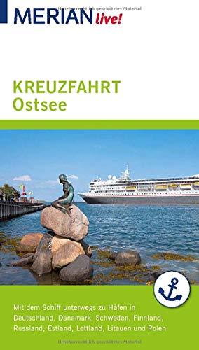 MERIAN live! Reiseführer Kreuzfahrt Ostsee: Mit Extra-Karte zum Herausnehmen