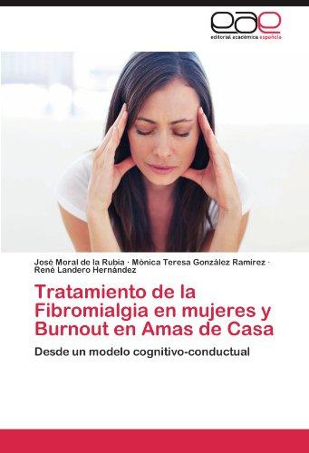 Tratamiento de la Fibromialgia en mujeres y Burnout en Amas de Casa