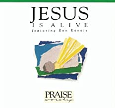 Jesus Is Alive by Ron Kenoly (1992-06-01)