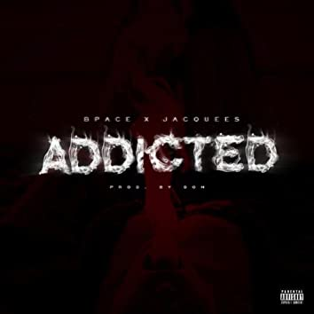 Addicted (feat. Jacquees)