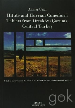 Hittite and Hurrian cuneiform tablets from Ortaköy (Çorum), central Turkey: With two excursuses on the