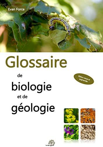 Glossaire de biologie et de géologie (French Edition)