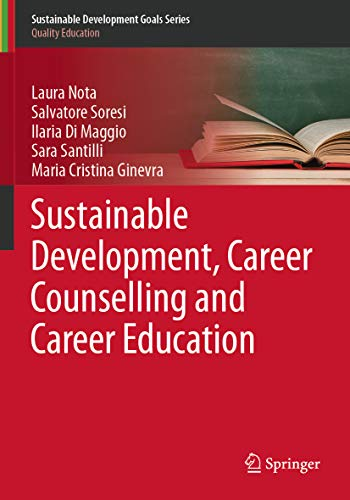 Sustainable Development, Career Counselling and Career Education (Sustainable Development Goals Series) (English Edition)