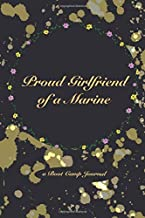 Proud Girlfriend of a Marine: a Boot Camp Journal