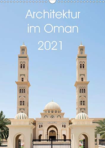 Architektur im Oman (Wandkalender 2021 DIN A3 hoch)