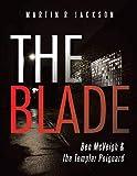 The Blade: Ben McVeigh & the Templar Poignard (English Editi