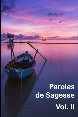 Paroles de Sagesse Vol. II (French Edition)