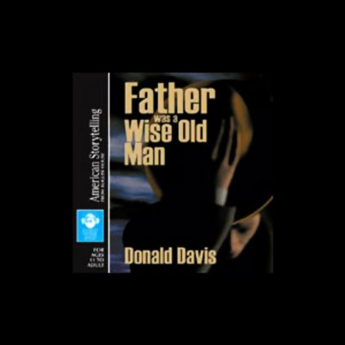 Father was a Wise Old Man audiobook cover art