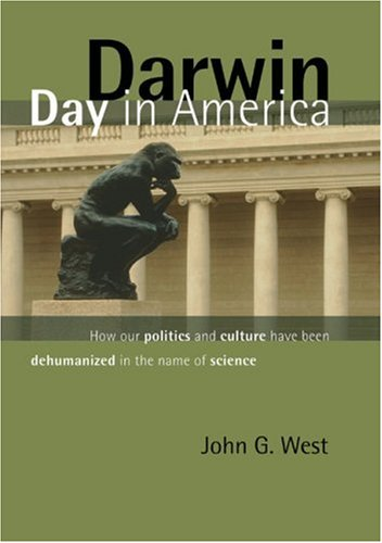 Image of Darwin Day In America: How Our Politics and Culture Have Been Dehumanized in the Name of Science
