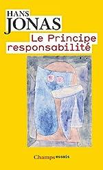 Le principe de responsabilité - Une éthique pour la civilisation technologique de Hans Jonas