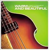 トリビュート・トゥ・ザ・ミュージック・オブ・ポール・マッカートニー~やさしい気持ち Warm and Beautiful:A Tribute To the Music of Paul McCartney(オムニバス)