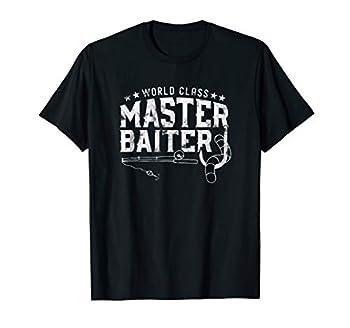 World Class Master Baiter - Fisherman - Funny Fishing T-Shirt