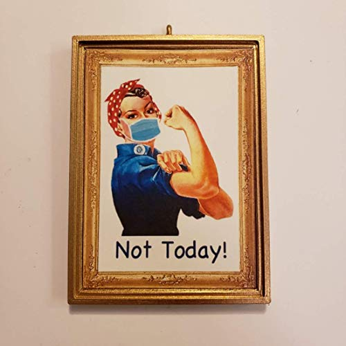 'Not Today' Rosie The Riveter Wearing A Mask Lockdown 2020 Covid-19 Coronavirus Doctor Nurse Healthcare Worker Christmas Ornament, Magnet, Dollhouse Miniature, Shelf Decor, Mini Wall Hanging OhSoCute