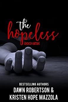 The Hopeless (The Huntress Book 2) by [Kristen Hope  Mazzola, Dawn Robertson]