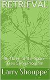 RETRIEVAL: Bk 3       Space-Flex Sling Program (English Edition)