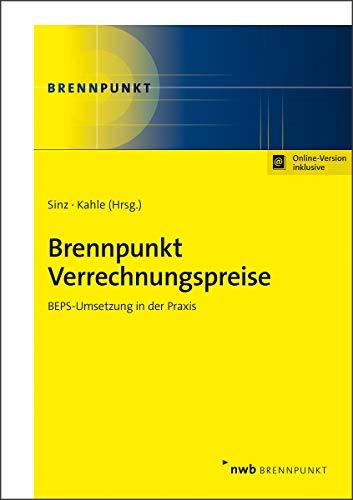 Brennpunkt Verrechnungspreise: BEPS-Umsetzung in der Praxis (NWB Brennpunkt)