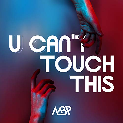 U Can't Touch This (Club VIP Mix)