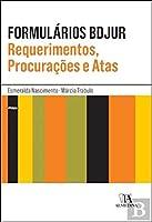 Formulários Bdjur - Requerimentos, Procurações e Atas (Portuguese Edition)
