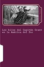 Los hijos del Capitan Grant en la America del Sur (Juventud) (Volume 3) (Spanish Edition)