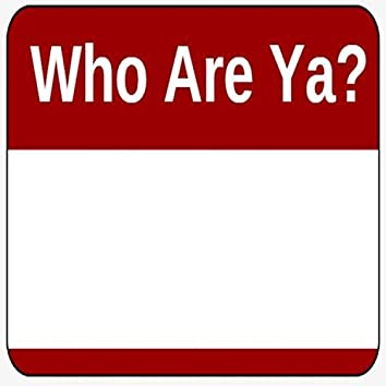 Who Are Ya? (feat. Noe G & Flow)