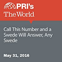 Call This Number and a Swede Will Answer, Any Swede's image
