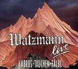 Watzmann live von Ambros/Tauchen/Fälbl