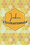 Imker Stockkartenbuch: Imker Bienenbuch zum Ausfüllen: Stockkarte für Imker - Vorgedruckte Seiten - Imkerzubehör für dein Bienenvolk