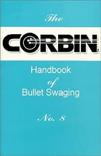 corbin bullet swaging